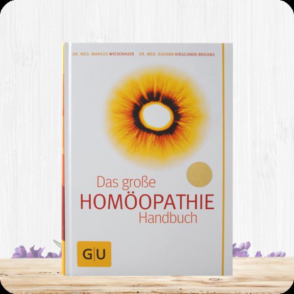 Das große Homöopathie Handbuch - von Markus Wiesenauer u. Suzann Kirschner-Brouns