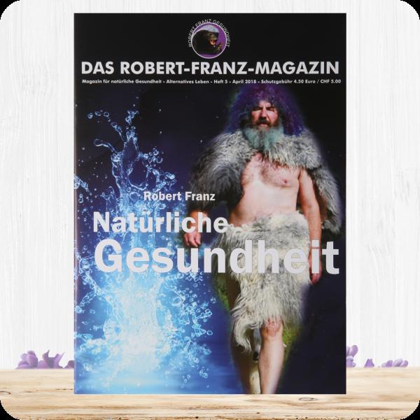 Das Robert-Franz-Magazin - Heft 5 - 2018